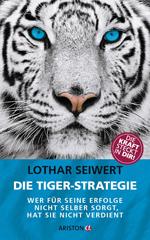 Lothar Seiwert: Stärken stärken statt über Schwächen lamentieren