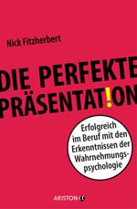Unverzichtbar ist nach Fitzherbert die Probepräsentation vor mindestens einem Zuhörer.