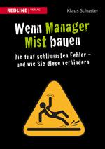 Manager tun also nicht mehr das, was getan werden müsste.