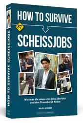 How-To-Survive-Scheissjobs