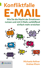 Wie Sie die Macht der Emotionen nutzen und mit E-Mails verblüffend einfach mehr erreichen.