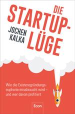 Cover Die Start-up-Lüge